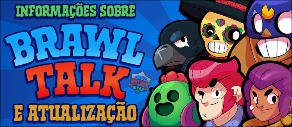 Informações sobre o Brawl Talk e a Próxima Atualização