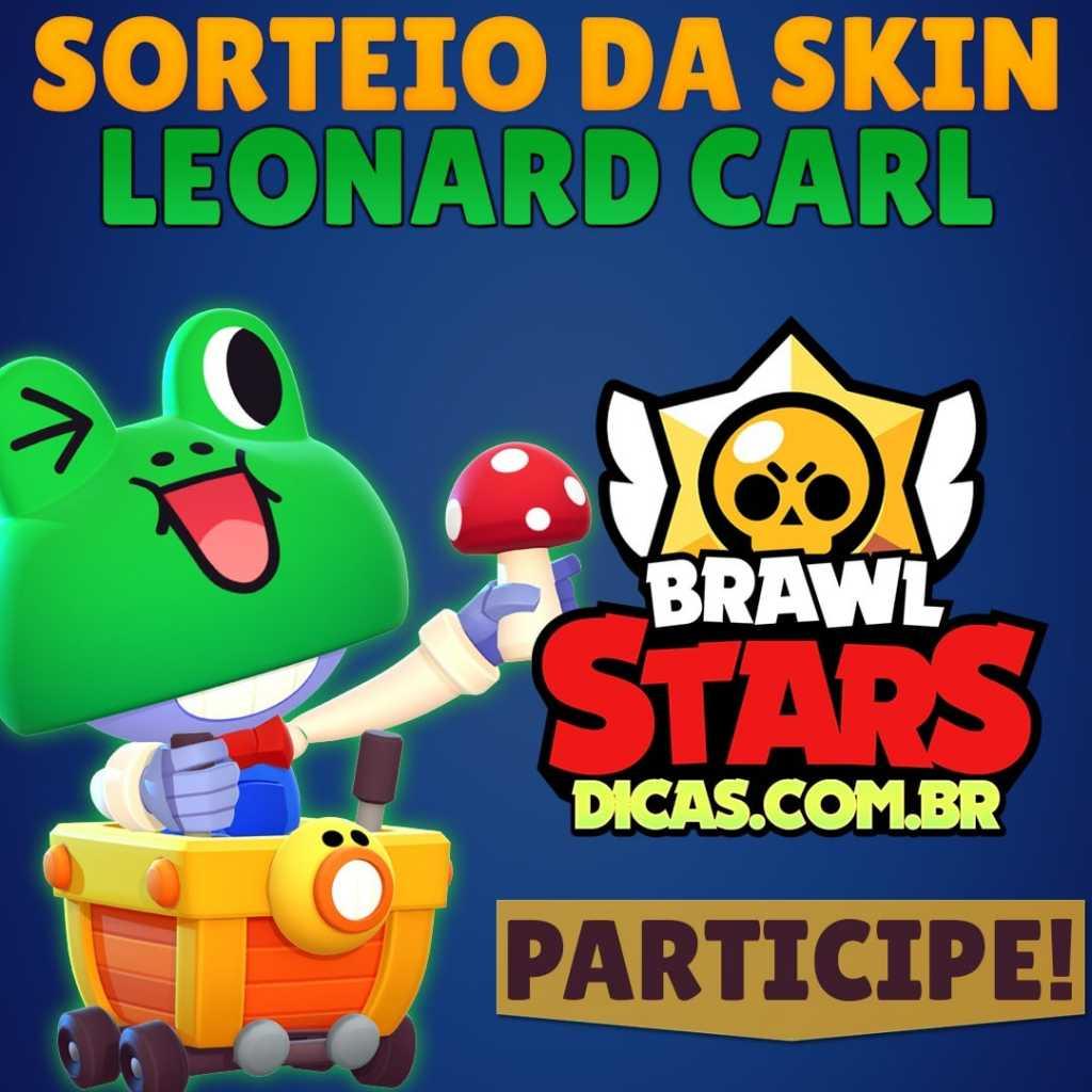 Sorteio de Skin do LEONARD CARL, participe!